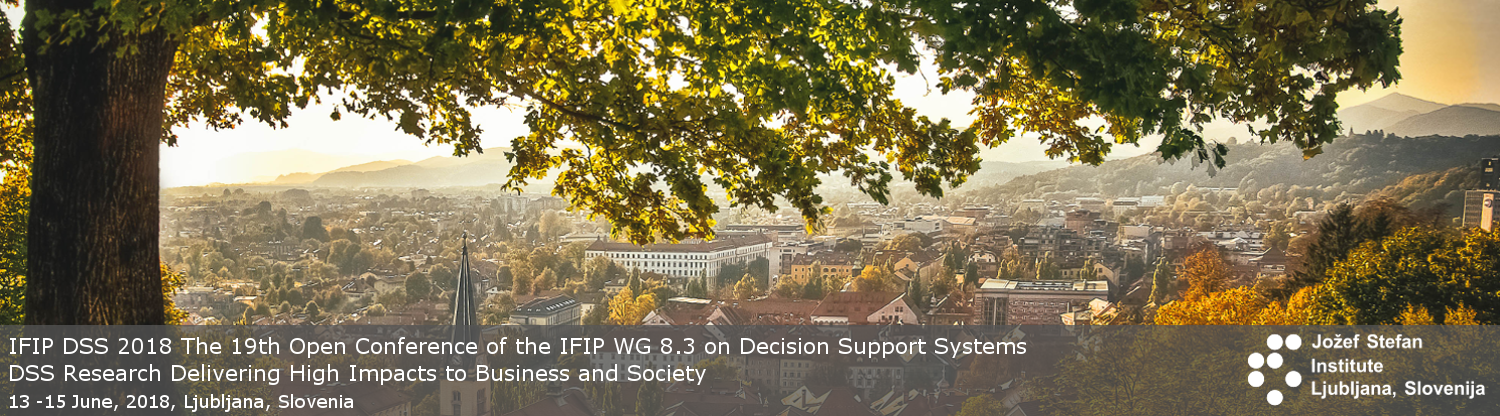 2018 Open Conference of the IFIP WG 8.3 on Decision Support Systems